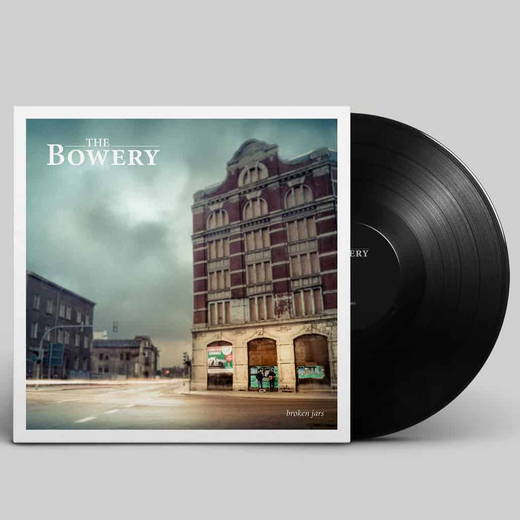 The Bowery Broken Jars LP