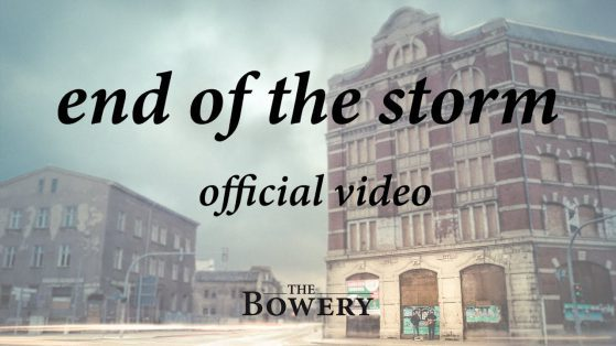 end of the storm the bowery