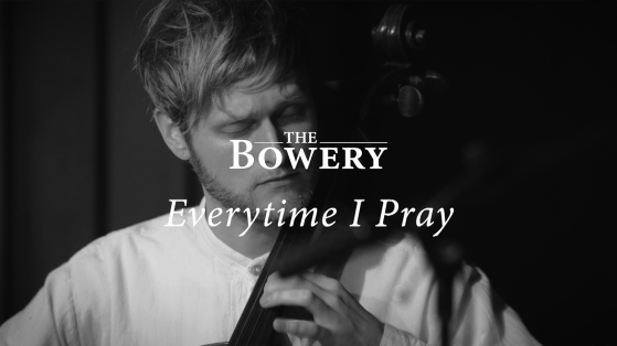 Everytime I Pray [Live] - The Bowery