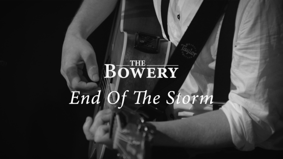 End Of The Storm Live - The Bowery